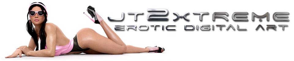 JT2XTREME Erotic Digital Art
